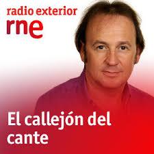 EL CALLEJÓN DEL CANTE - PROGRAMA DE RNE dirigido por Manuel Moraga
